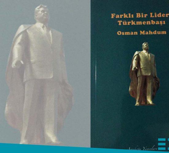 farklı bir lider Türkmenbaşı